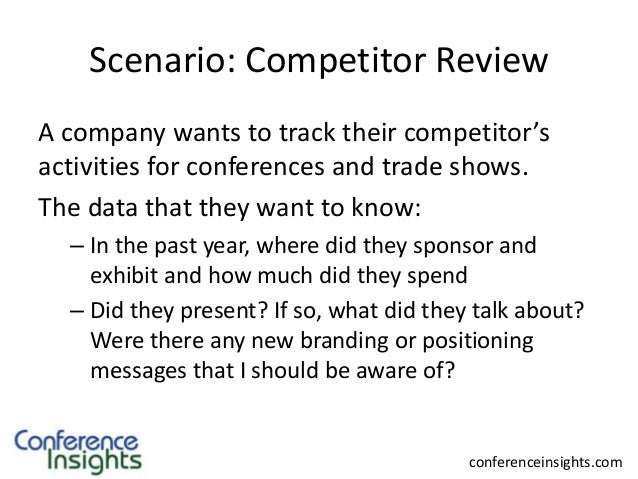 Conference Insights - Competitor Review Scenario Slide 2