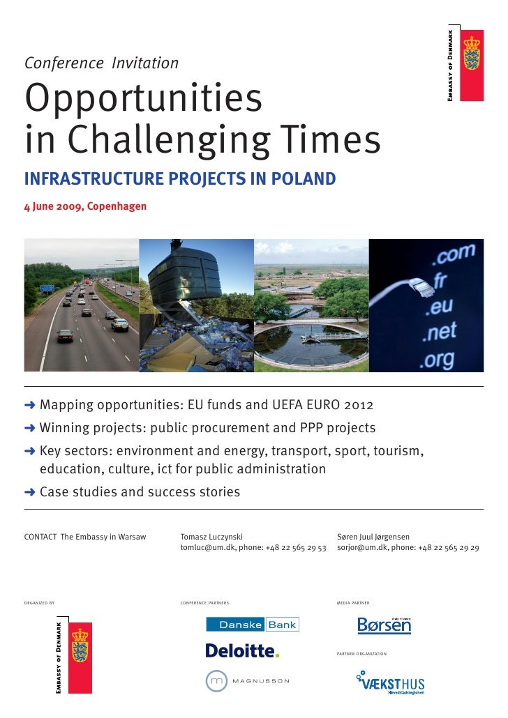 Conference Invitation  Opportunities in Challenging Times INFRASTRUCTURE PROJECTS IN POLAND 4 June 2009, Copenhagen     > ...