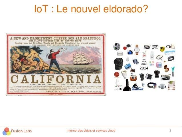 IoT : Le nouvel eldorado? 3Internet des objets et services cloud