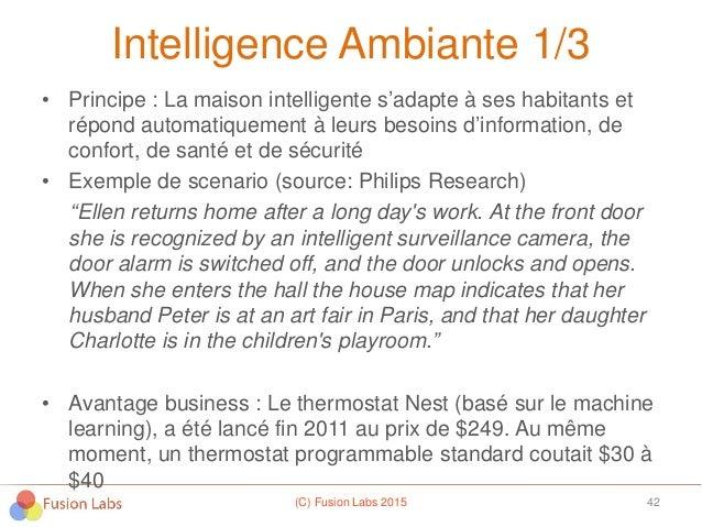Intelligence Ambiante 1/3 • Principe : La maison intelligente s'adapte à ses habitants et répond automatiquement à leurs b...