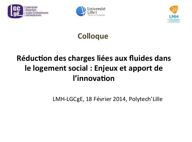 Réduc&on  des  charges  liées  aux  fluides  dans   le  logement  social  :  Enjeux  et  apport ...