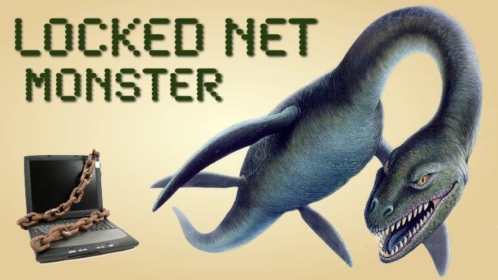 Locked NET Monster