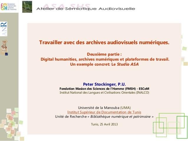 Travailler avec des archives audiovisuels numériques.Deuxième partie :Digital humanities, archives numériques et plateform...