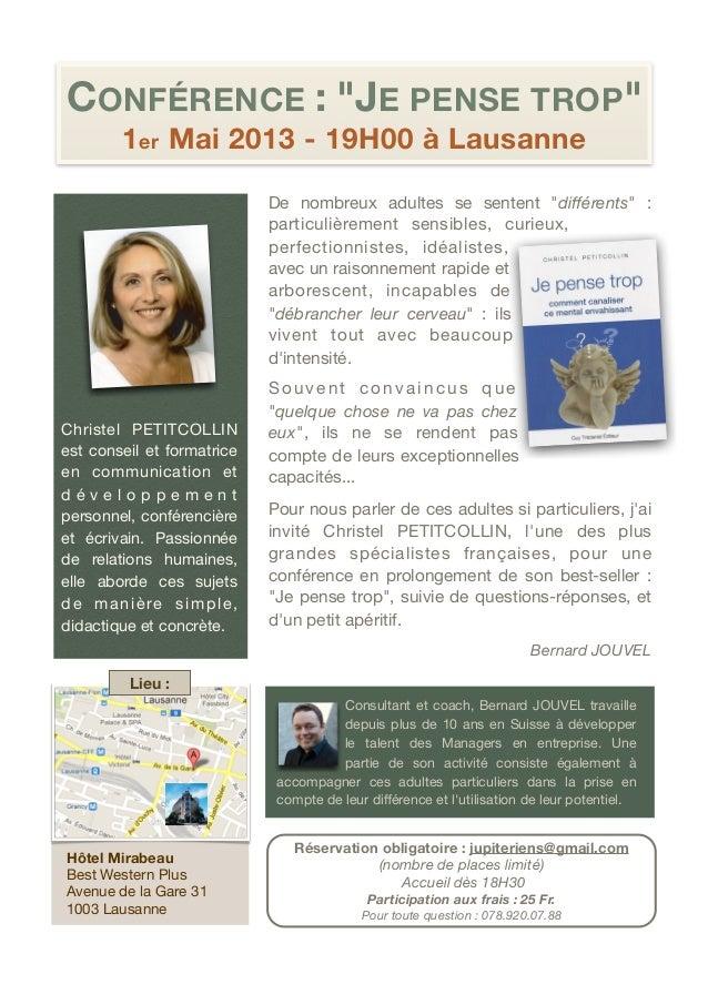 """CONFÉRENCE : """"JE PENSE TROP""""          1 er Mai 2013 - 19H00 à Lausanne                                 De nombreux adultes..."""