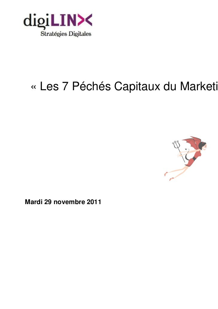 « Les 7 Péchés Capitaux du Marketing Digital »Mardi 29 novembre 2011