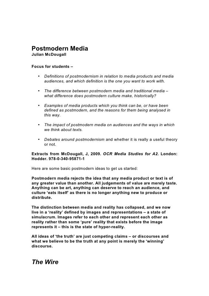 Postmodern Media Julian McDougall  Focus for students –         Definitions of postmodernism in relation to media products...
