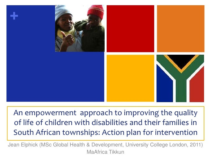An empowerment  approach to improving the quality of life of children with disabilities and their families in South Africa...