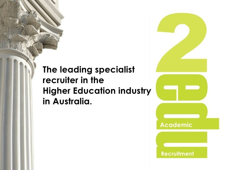 The leading specialist  recruiter in the  Higher Education industry  in Australia.   Academic Recruitment