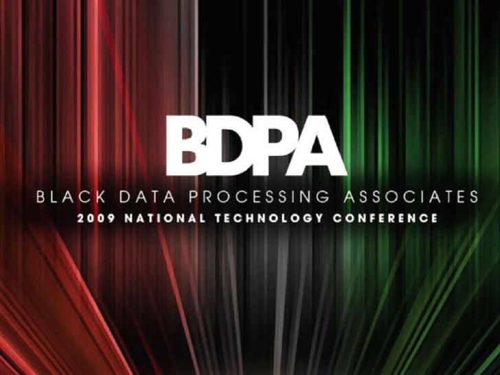 2009 National BDPA Technology Conference                                                            Raleigh, North Carolin...
