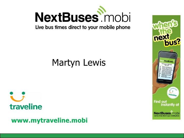 Martyn Lewis www.mytraveline.mobi