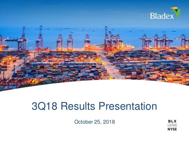 3Q18 Results Presentation October 25, 2018