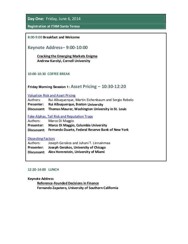 Day One: Friday, June 6, 2014 Registration at ITAM Santa Teresa 8:00-9:00 Breakfast and Welcome Keynote Address– 9:00-10:0...