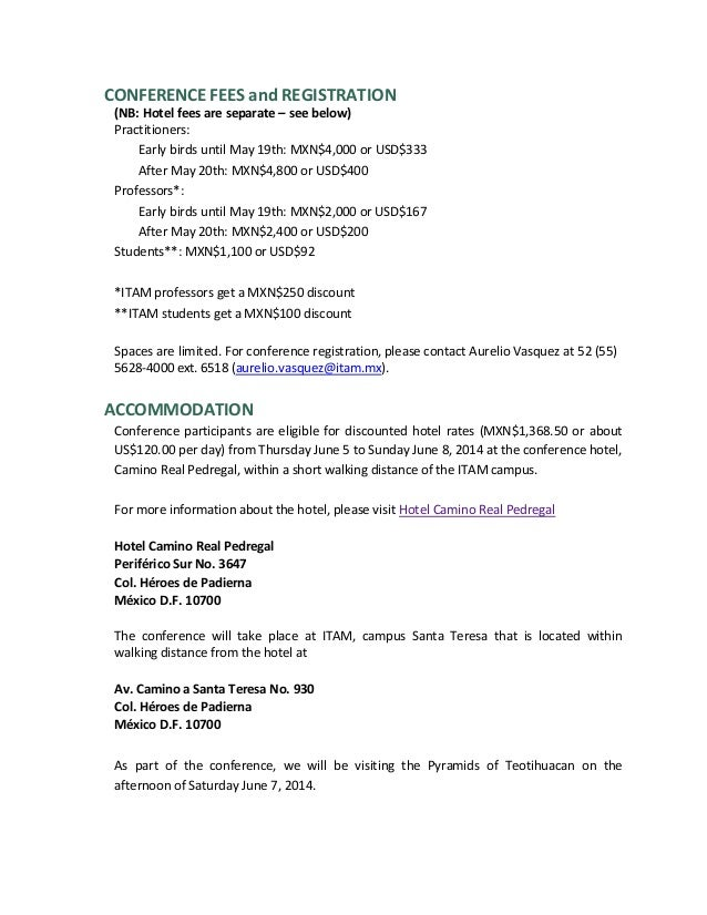 CONFERENCE FEES and REGISTRATION (NB: Hotel fees are separate – see below) Practitioners: Early birds until May 19th: MXN$...