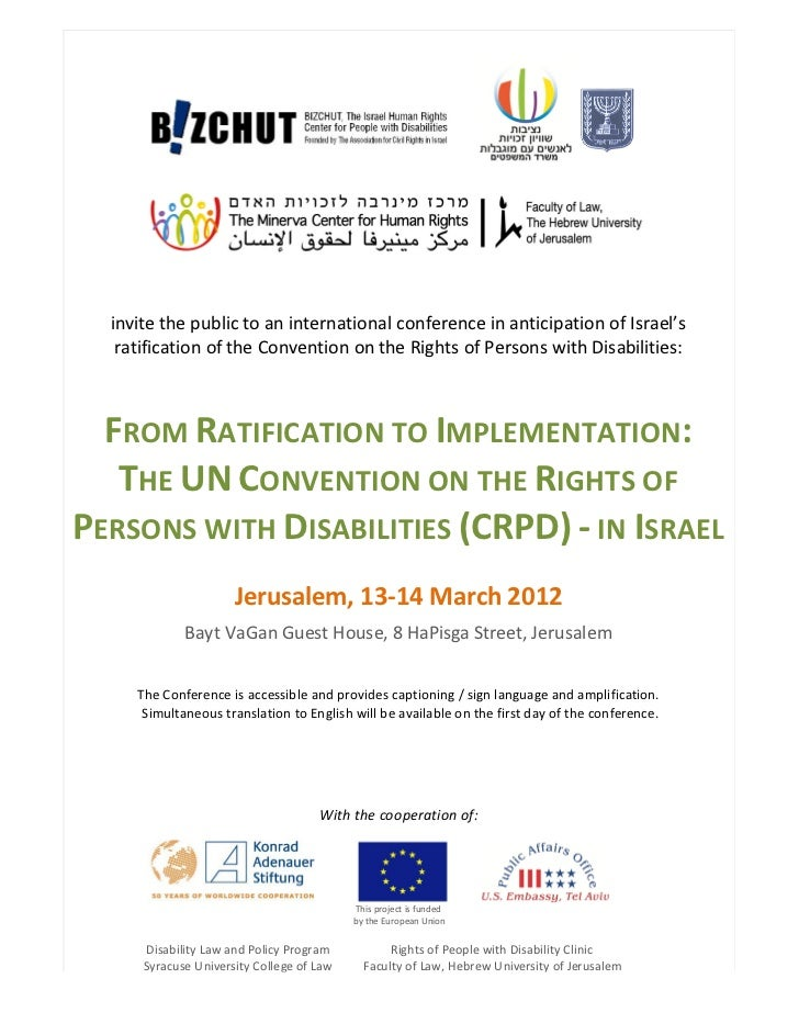 invite the public to an international conference in anticipation of Israel's   ratification of the Convention on the Right...