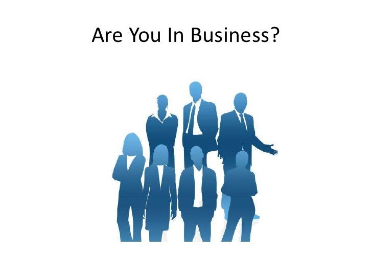 Are You In Business?