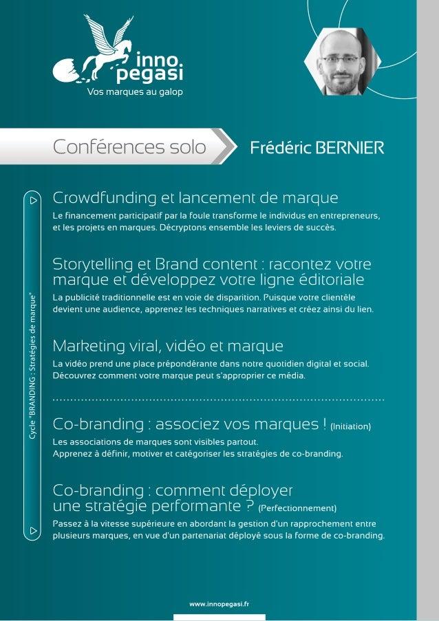 Conférences de Frédéric BERNIER - Inno Pegasi Slide 2
