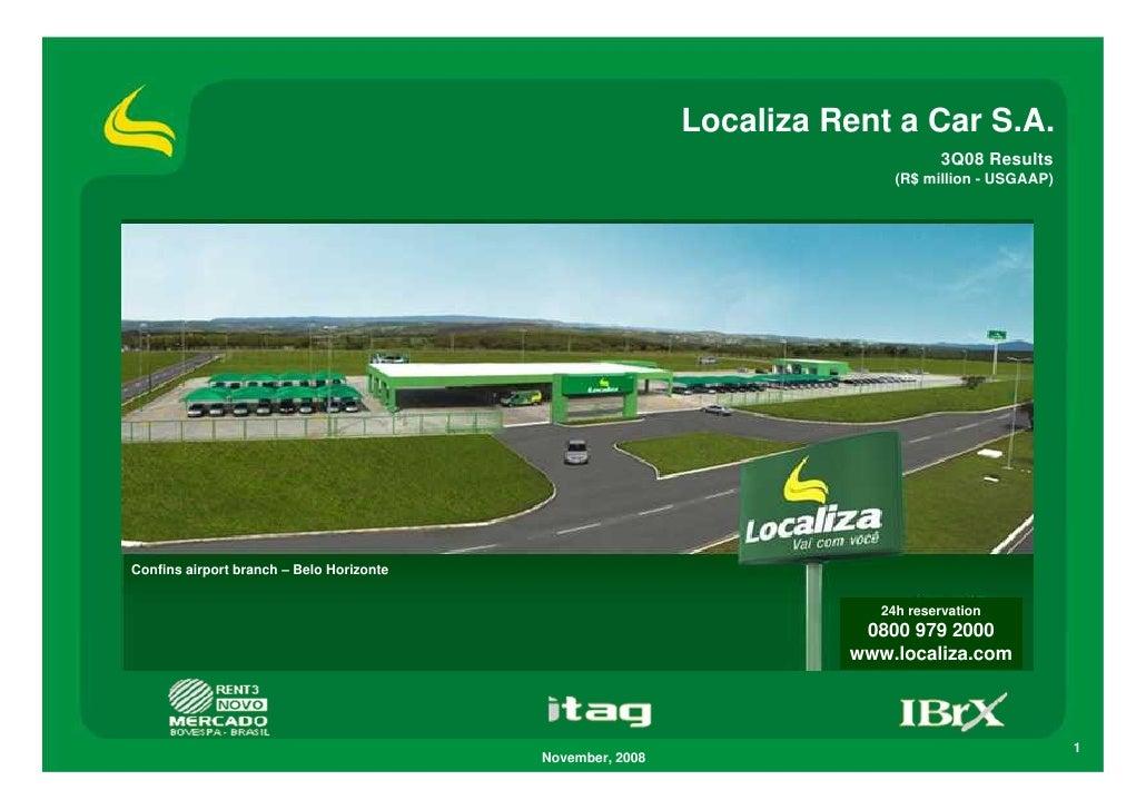 Localiza Rent a Car S.A.                                                                                 3Q08 Results     ...