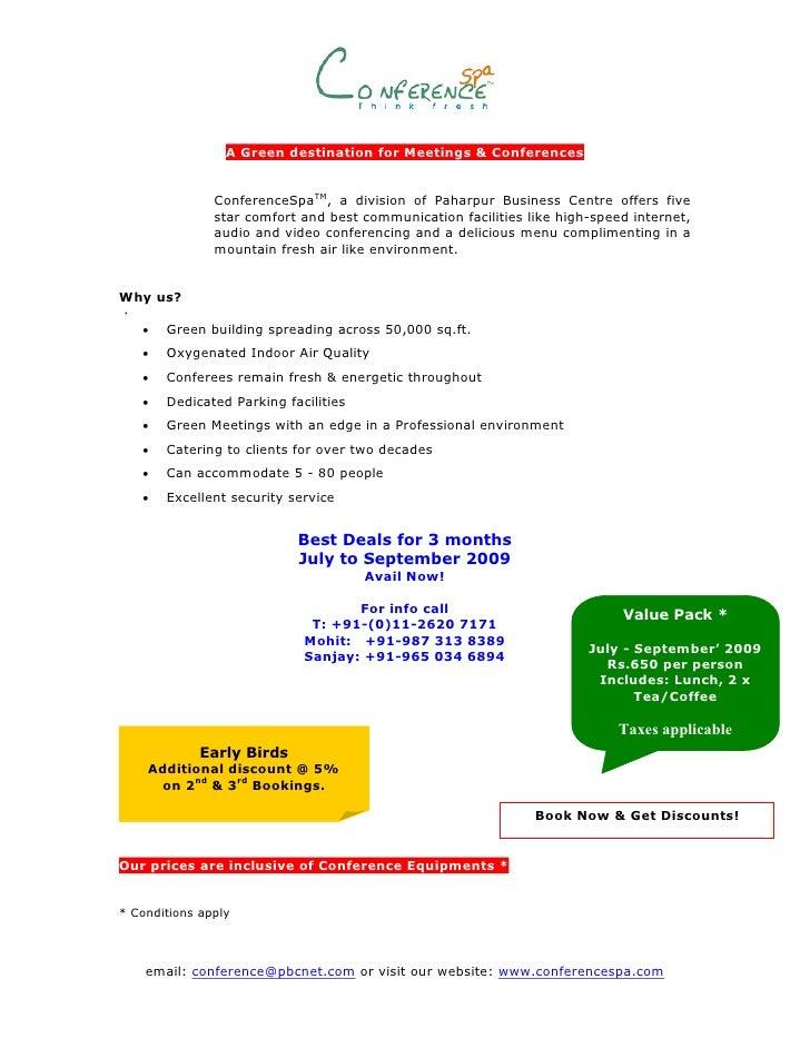 A Green destination for Meetings & Conferences                  ConferenceSpaTM, a division of Paharpur Business Centre of...
