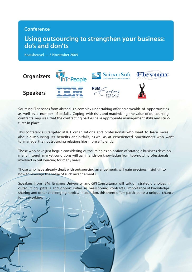Conference    Using outsourcing to strengthen your business:    do's and don'ts    Kaatsheuvel — 3 November 2009       Org...