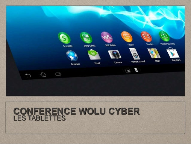 CONFERENCE WOLU CYBER  LES TABLETTES