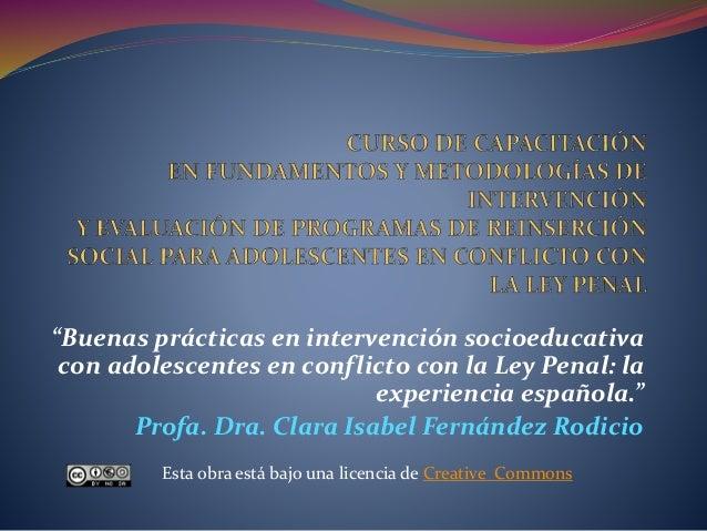 """""""Buenas prácticas en intervención socioeducativa con adolescentes en conflicto con la Ley Penal: la experiencia española.""""..."""