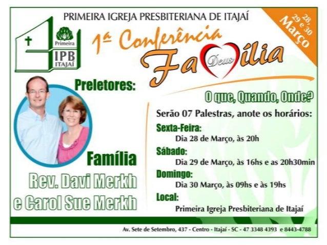 Primeira Igreja Presbiteria de Itajaí - Primeira Conferência da Família