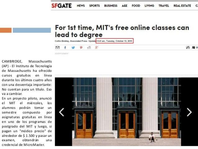 CAMBRIDGE, Massachusetts (AP) - El Instituto de Tecnología de Massachusetts ha ofrecido cursos gratuitos en línea durante ...