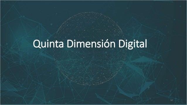 14 Quinta Dimensión Digital