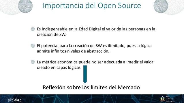 Importancia del Open Source 1625 01 2017 Es indispensable en la Edad Digital el valor de las personas en la creación de SW...