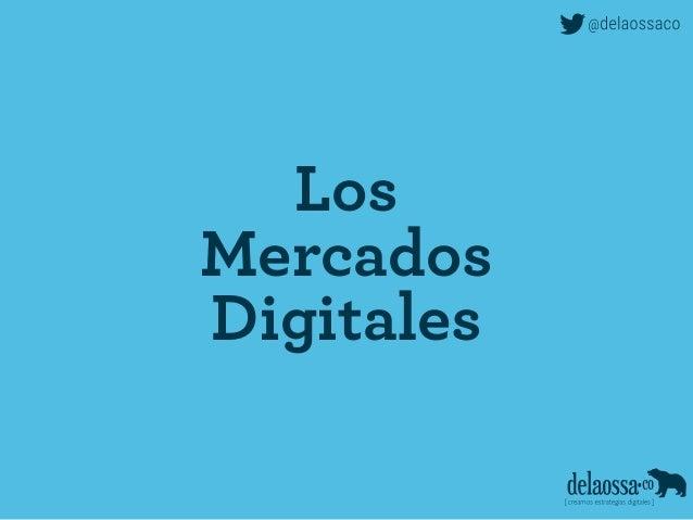 Los Mercados Digitales