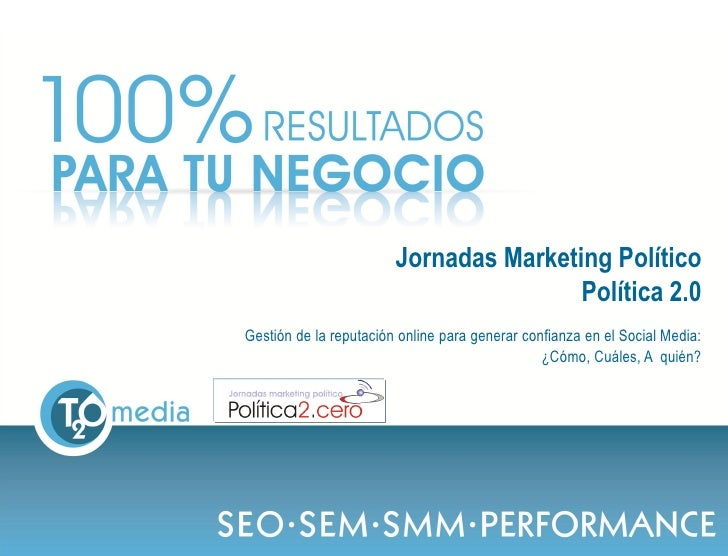 Jornadas Marketing Político                                                                  Política 2.0             Gest...
