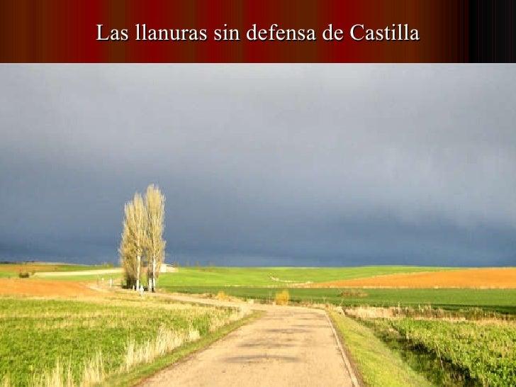 Las llanuras sin defensa de Castilla