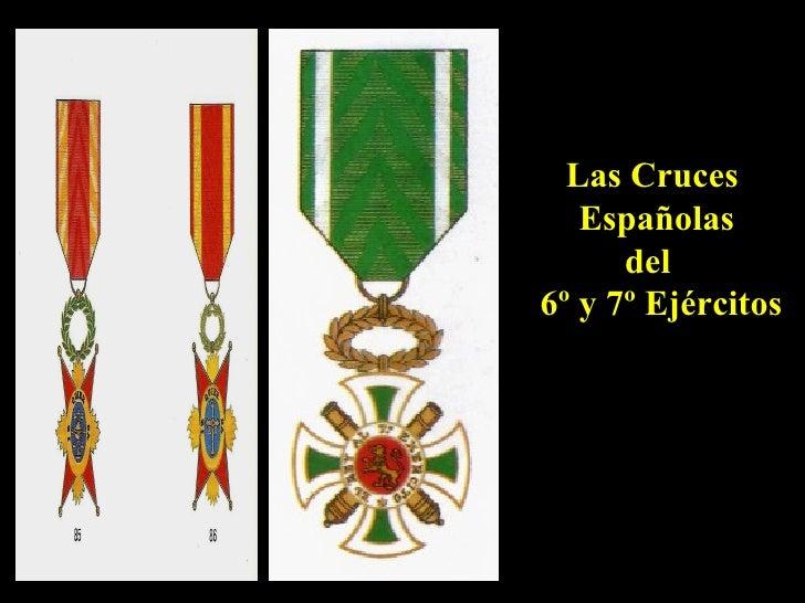 Las Cruces Españolas del  6º y 7º Ejércitos