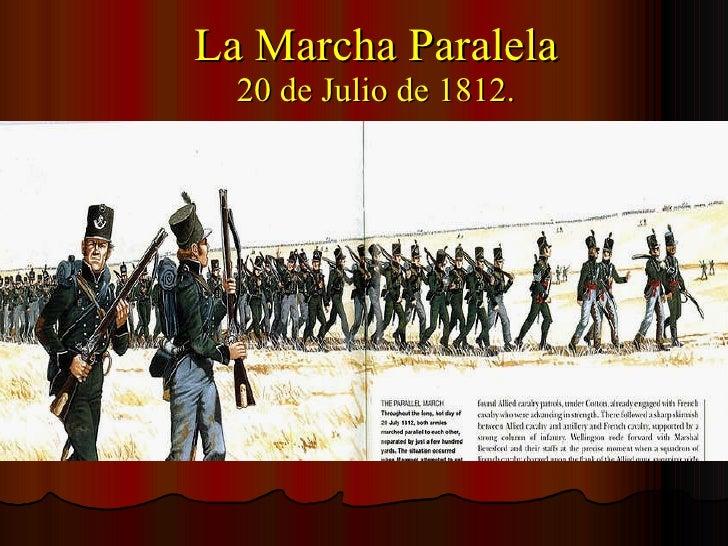 La Marcha Paralela 20 de Julio de 1812.