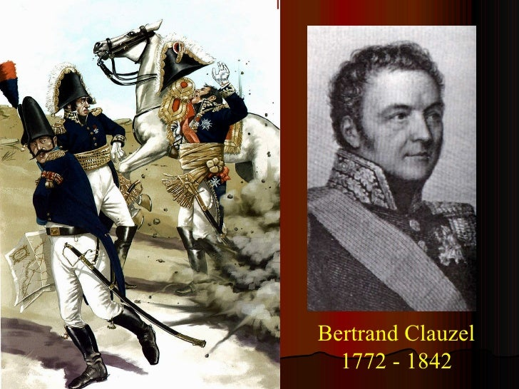 Bertrand Clauzel 1772 - 1842
