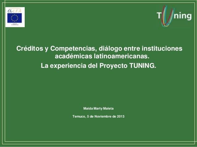 Créditos y Competencias, diálogo entre instituciones académicas latinoamericanas. La experiencia del Proyecto TUNING.  Mai...