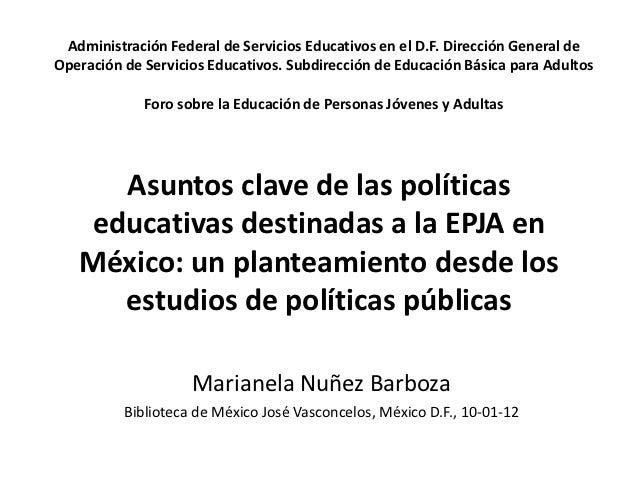 Administración Federal de Servicios Educativos en el D.F. Dirección General deOperación de Servicios Educativos. Subdirecc...