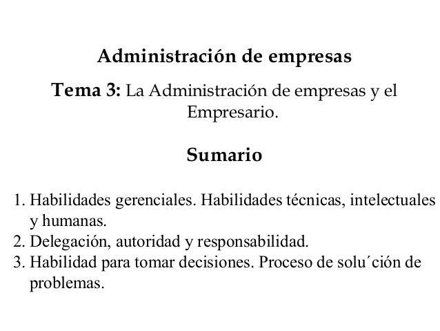 Administración de empresas     Tema 3: La Administración de empresas y el                         Empresario.             ...