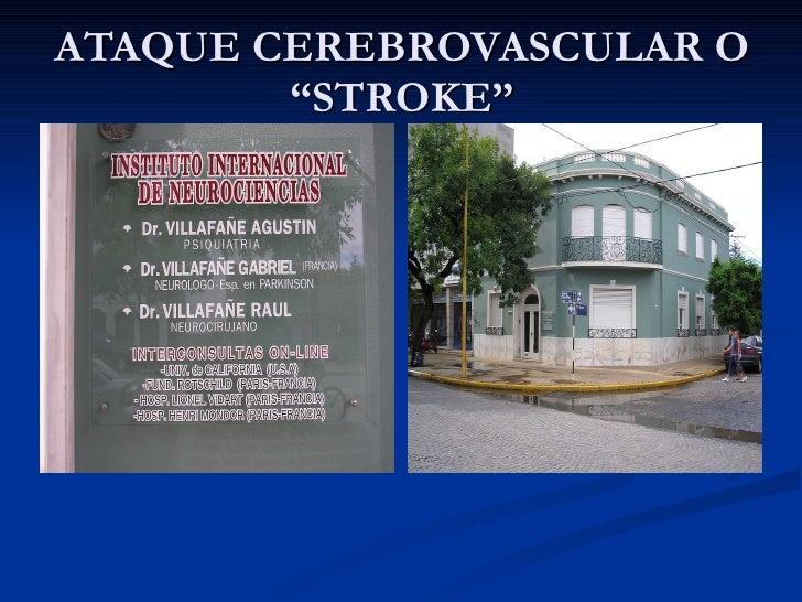 """ATAQUE CEREBROVASCULAR O """"STROKE"""""""