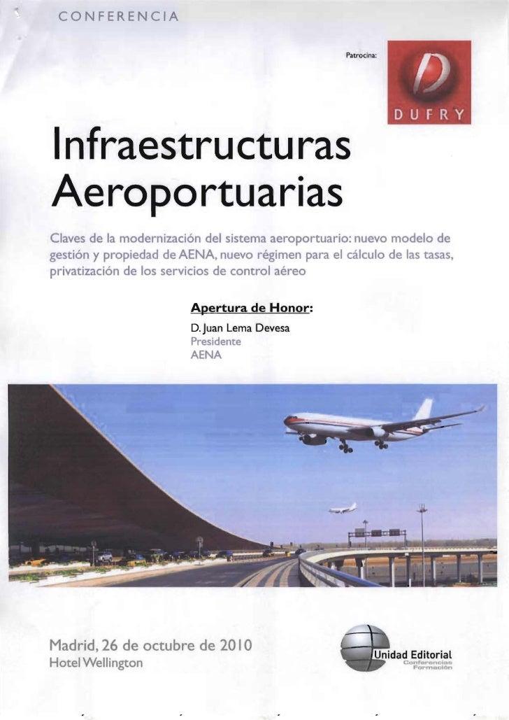 CONFERENCIA                                                        Patrocina:     Infraestru ctu ras   Aeroportuarias   Cl...