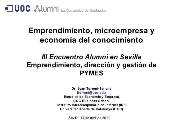 Dr. Joan Torrent-Sellens [email_address] Estudios de Economía y Empresa UOC Business School Instituto Interdisciplinario d...