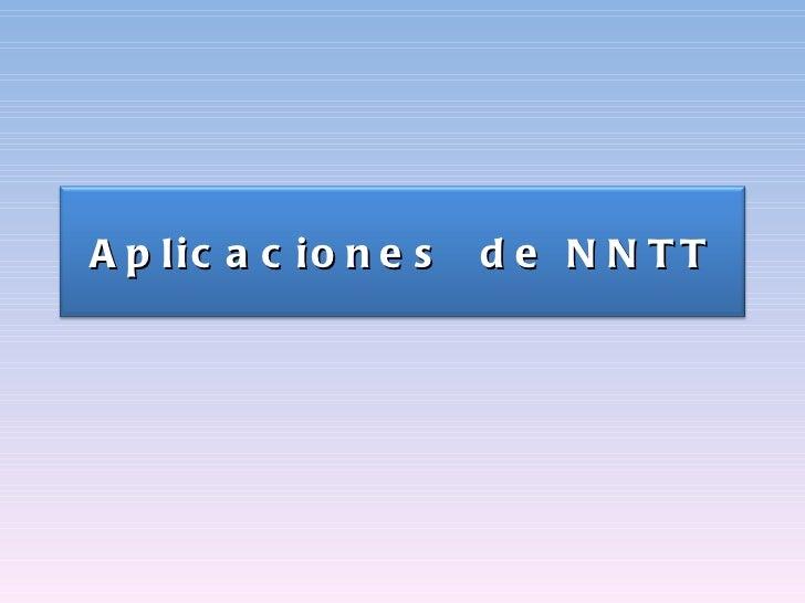 Aplicaciones  de NNTT