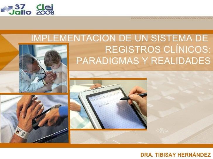 Implementación de Registros Clínicos Automatizados