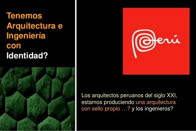 Conferencia arquitectura e ingenieria del peru en - Arquitectura e ingenieria ...