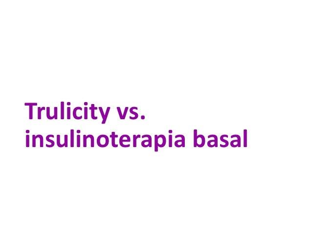 Trulicity vs. insulinoterapia basal