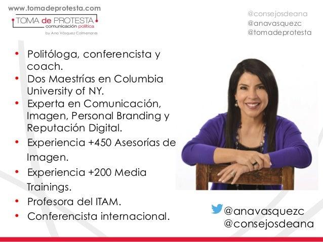 @anavasquezc @tomadeprotestaby Ana Vásquez Colmenares • Politóloga, conferencista y coach. • Dos Maestrías en Columbia U...