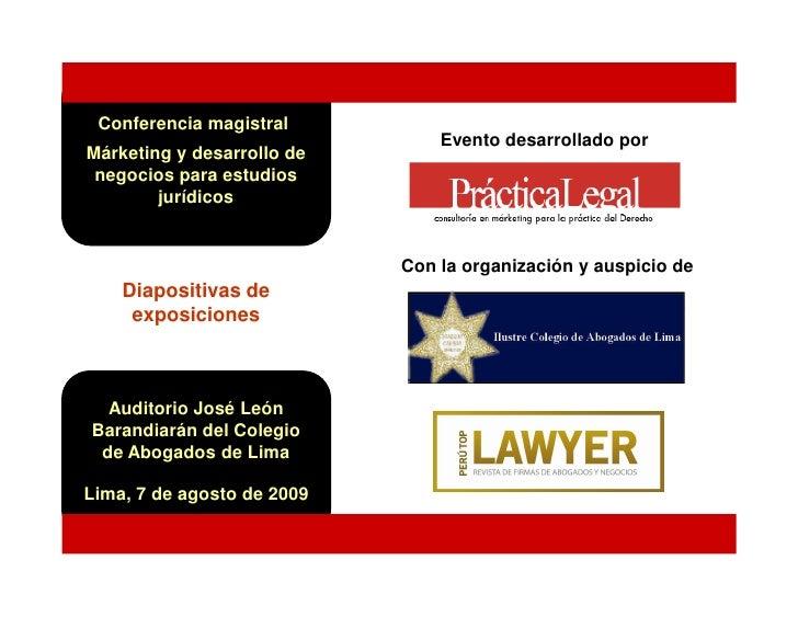 Conferencia magistral                                 Evento desarrollado por Márketing y desarrollo de  negocios para est...