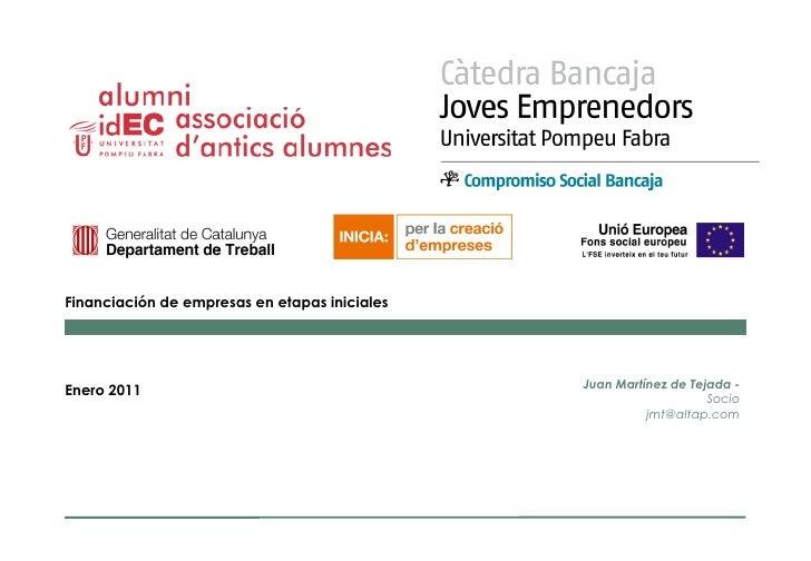 Financiación de empresas en etapas iniciales                                               Juan Martínez de Tejada -Enero ...