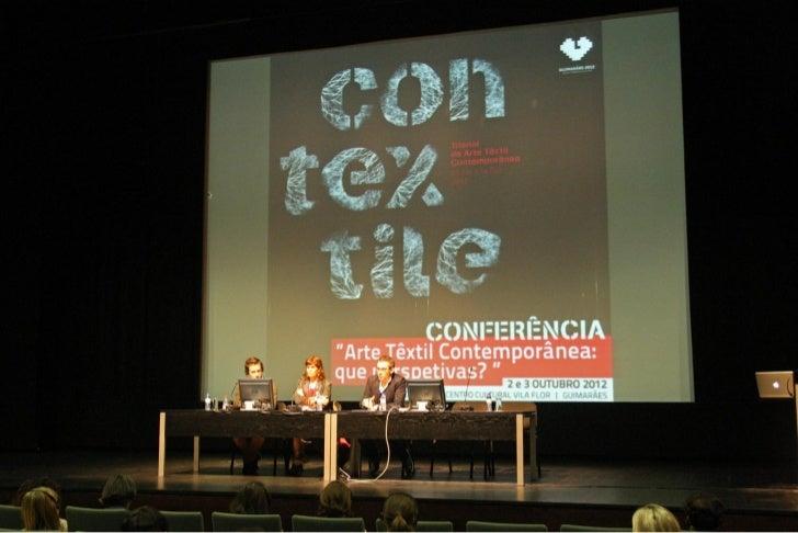"Conferência ""Arte Têxtil Contemporânea: que perspetivas?"""