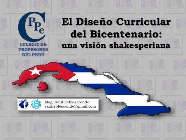 El Diseño Curricular del Bicentenario: una visión shakesperiana